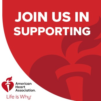 Join us in supporting the American Heart Association's Life is Why campaign